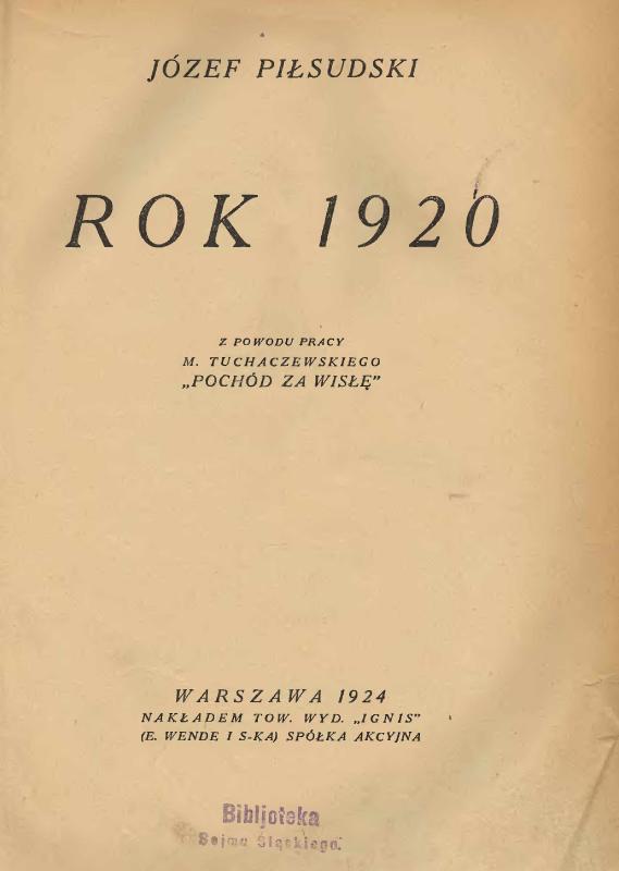Rok 1920. Z powodu pracy M. Tuchaczewskiego «Pochód za Wisłę»